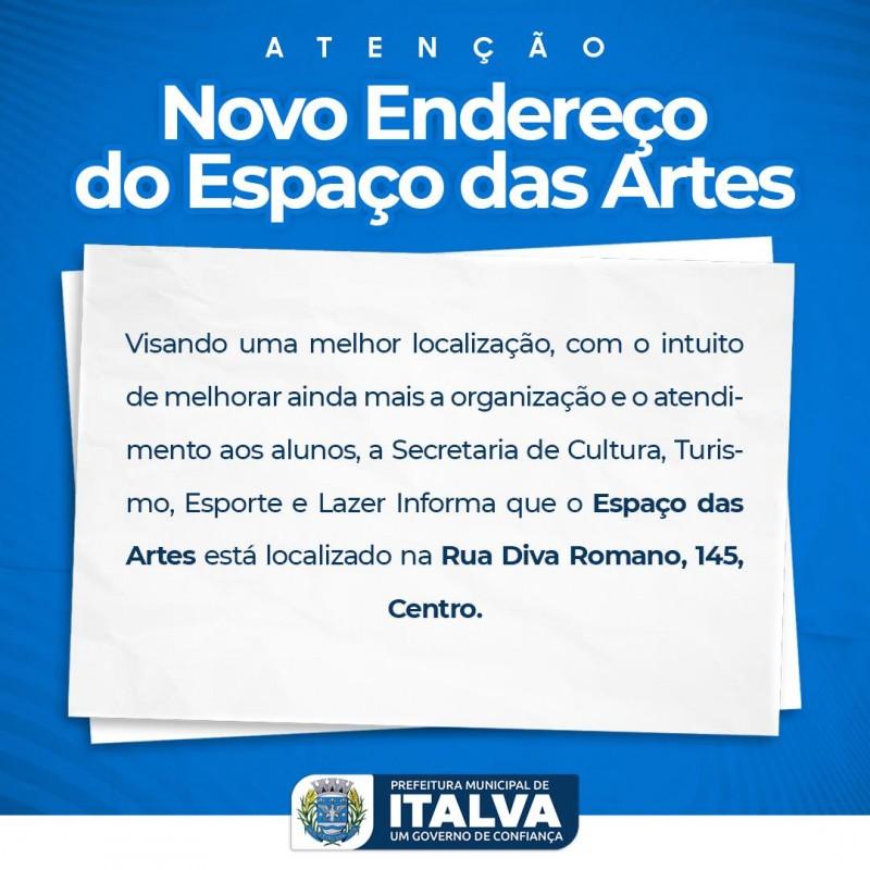 Visando uma melhor localização, com o intuito de melhorar ainda mais a organização e o atendimento aos alunos, a Secretaria de Cultura, Turismo, Esporte e Lazer Informa que o Espaço das Artes está localizado na Rua Diva Romano, 145.